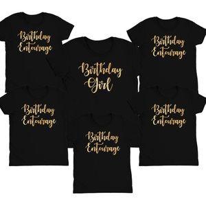 Birthday Girl Entourage Shirt